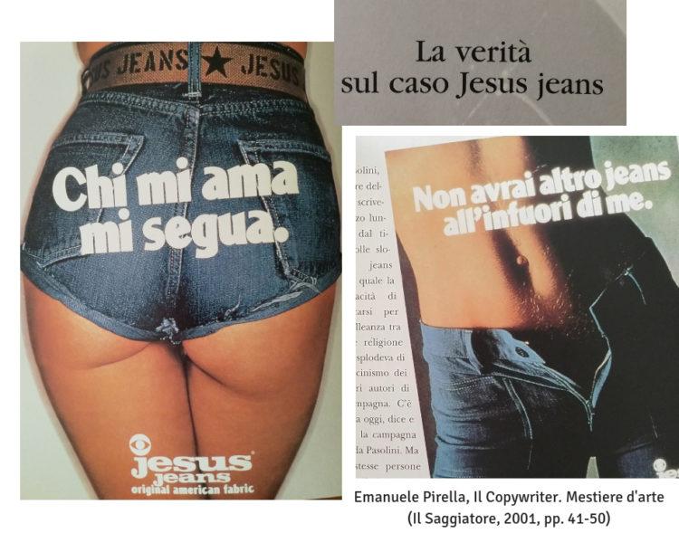 Emanuele Pirella e il caso Jesus jeans (mio collage di foto da: Il Copywriter. Mestiere d'arte, Il Saggiatore, 2001)